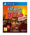 PS4 THE ESCAPISTS: THE WALKING DEAD