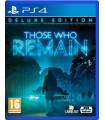 PS4 THOSE WHO REMAIN DELUXE